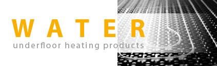 water underfloor heating products